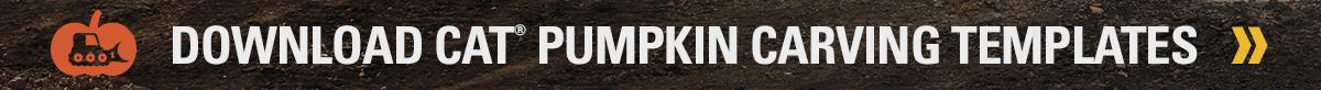 DOWNLOAD CAT® PUMPKIN CARVING TEMPLATES